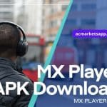 MX Player Apk: Download Latest Version of MX Player Apk for Android